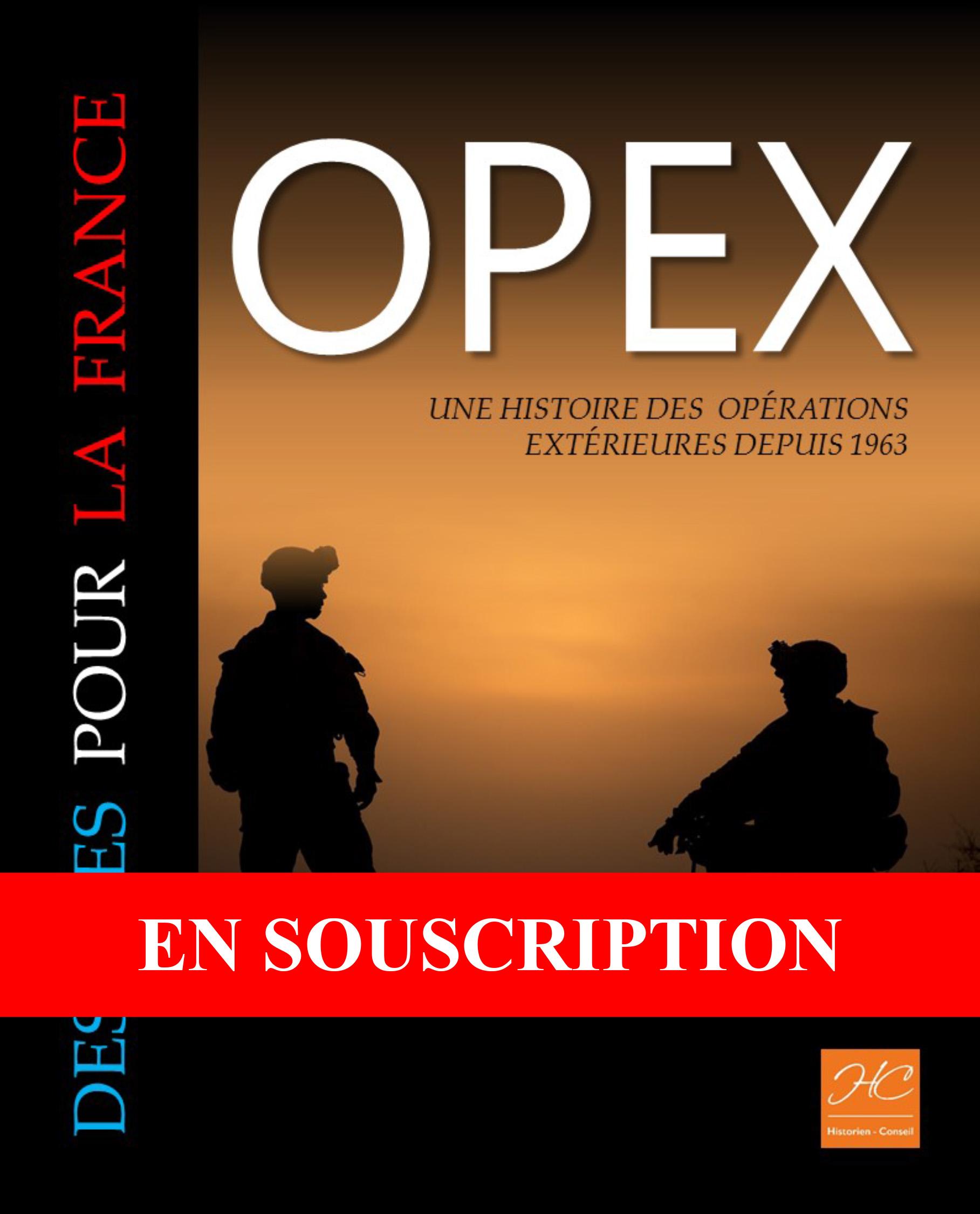 OPEX une histoire des opérations extérieures depuis 1963